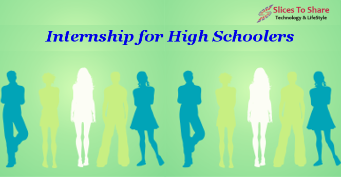 The 7 Best things about Internship for HighSchoolers
