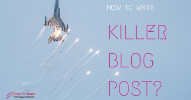 Tips To Write the Killer Blog Post